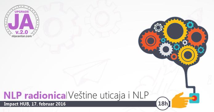 """NLP radionica """"Veštine uticaja i NLP"""" u Beogradu"""