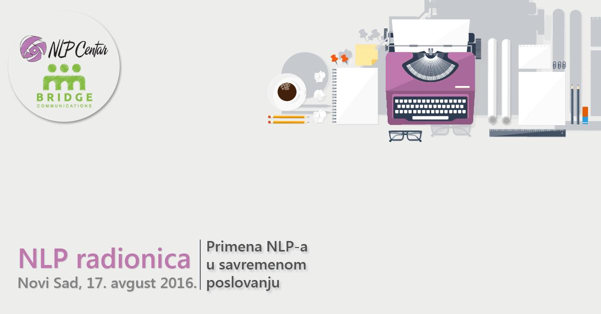 """NLP Radionica """"Primena NLP-a u savremenom poslovanju"""" u Novom Sadu"""