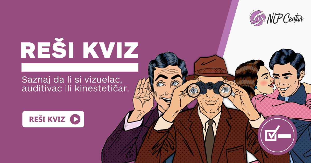 [KVIZ] Da li si vizuelac, auditivac ili kinestetičar?